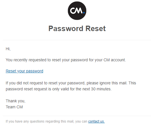 I forgot or don't have my password | CM Help Center
